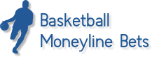 basketball moneyline bets